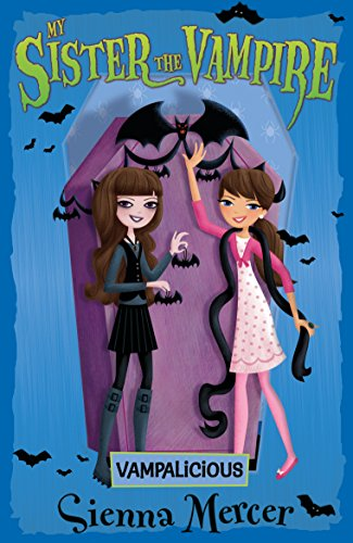 Vampalicious (My Sister the Vampire, Band 4)