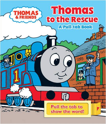 9781405245951: Thomas to the Rescue: A Pull-tab Book (Thomas & Friends)