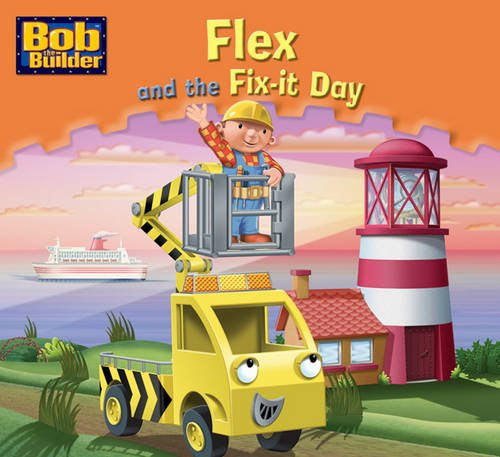 Flex and the Fix-it Day (Bob the: VARIOUS
