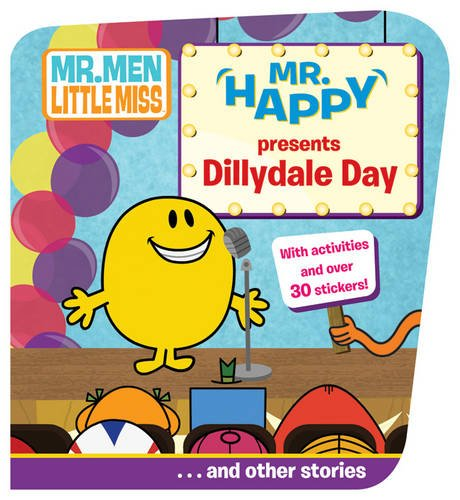 9781405246828: Mr. Happy Presents Dillydale (Mr. Men Show)