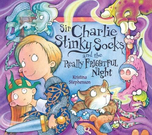 9781405247559: Sir Charlie Stinky Socks and the Really Frightful Night
