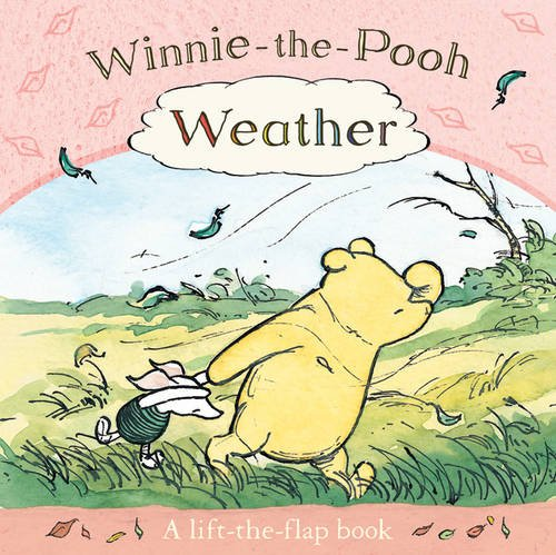 9781405247597: Winnie-the-Pooh: Weather - A Lift-the-flap Book