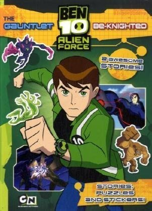 The Gauntlet: AND Be-knighted (Ben 10 Alien: VARIOUS