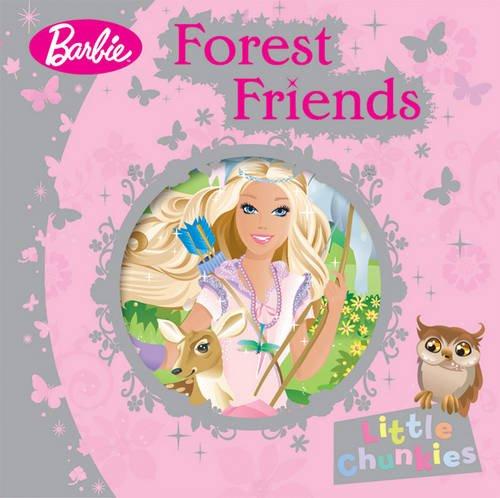 9781405250139: Barbie Forest Friends (Little Chunkies)