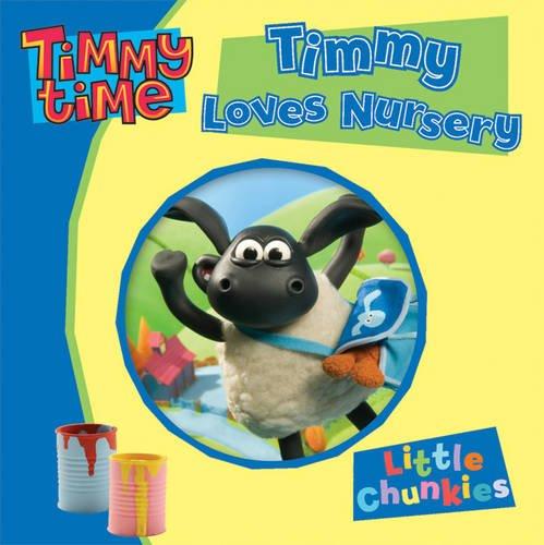 9781405250160: Timmy Time: Timmy Loves Nursery