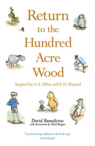9781405251600: Return to the Hundred Acre Wood: In Which Winnie-the-Pooh Enjoys Further Adventures with Christopher Robin and His Friends