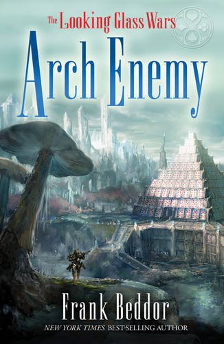 9781405251938: ArchEnemy (Looking Glass Wars)