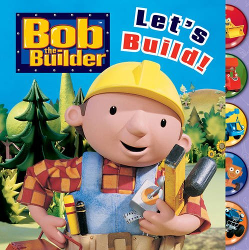 9781405252164: Let's Build! (Bob the Builder)