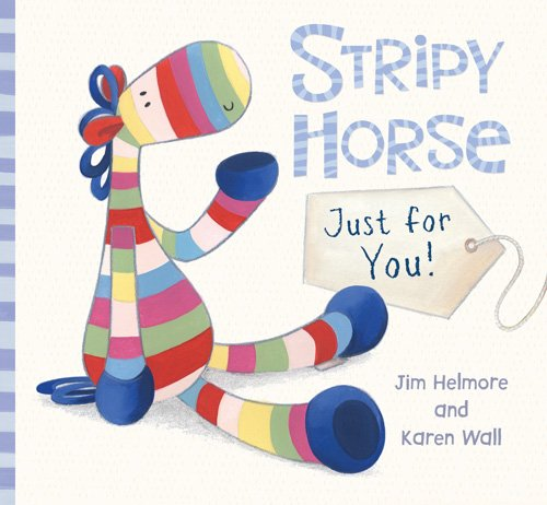 9781405253055: Stripy Horse, Just for You