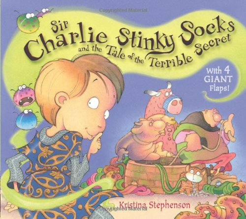 9781405253970: Sir Charlie Stinky Socks and the Tale of the Terrible Secret