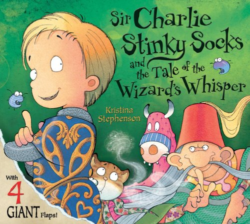 9781405254014: Sir Charlie Stinky Socks and the Tale of the Wizard's Whisper