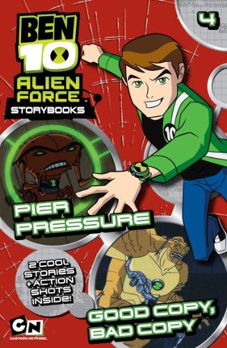 9781405254120: Ben 10 Alien Force Novelisation: Pier Pressure AND Good Copy, Bad Copy
