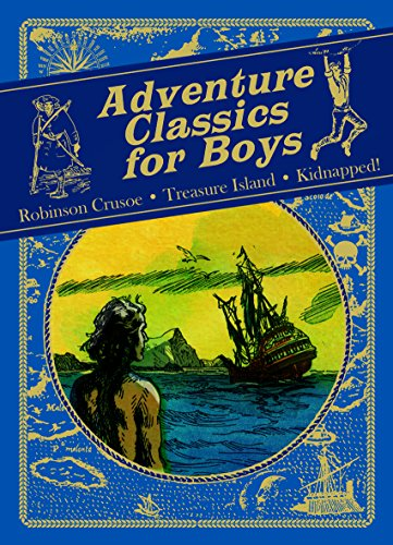 Adventure Classics for Boys: Robinson Crusoe, Treasure: Daniel Defoe, R.