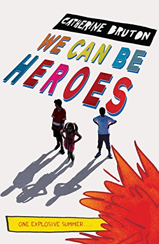 9781405256520: We Can Be Heroes