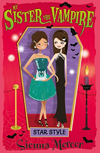 Star Style (My Sister the Vampire): Sienna Mercer