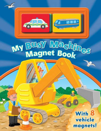 Busy Machines Magnet Book: Egmont UK