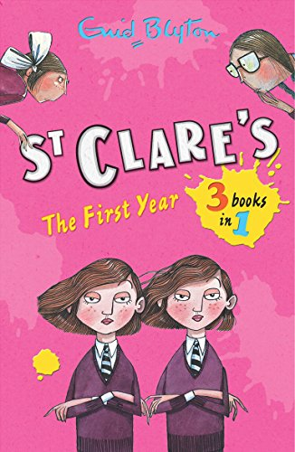 9781405257701: St Clare's: The First Year: The Twins at St Clare's,The O'Sullivan Twins,Summer Term at St Clare's