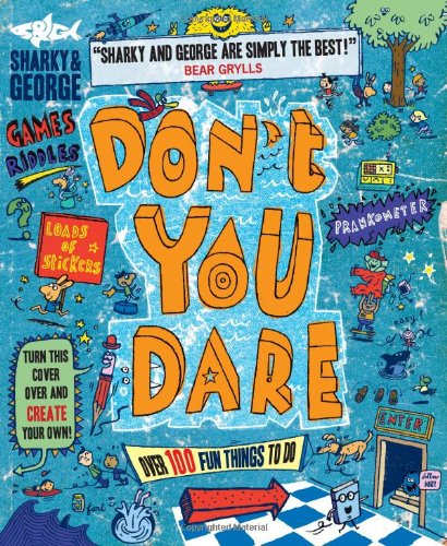 9781405258296: Don't You Dare (Sharky & George)