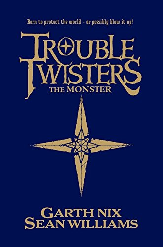 The Monster: Book 2 (Troubletwisters) (1405258594) by Nix, Garth; Williams, Sean
