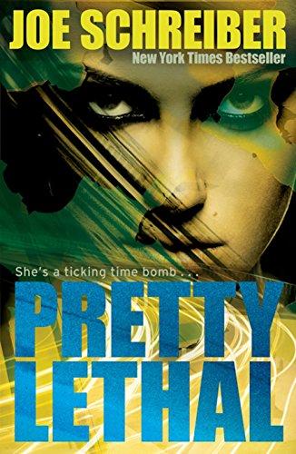 Pretty Lethal (Pretty 2): Schreiber, Joe
