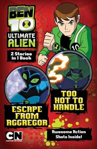 9781405259774: Escape from Aggregor (Ben 10 Ultimate Alien Storybooks)