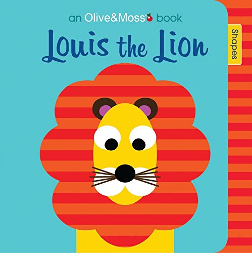 9781405260039: Louis the Lion: Shapes (Olive and Moss)