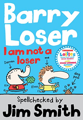 9781405260312: I Am Not a Loser (Barry Loser)