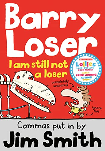 I Am Still Not a Loser: Jim Smith; Barry