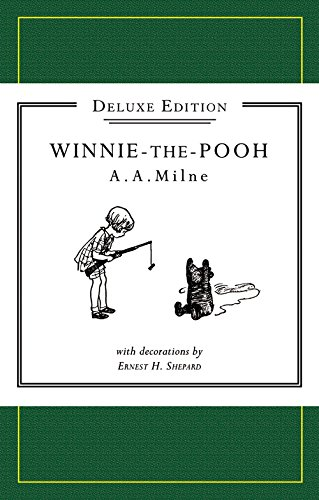 Winnie-the-Pooh (Deluxe Edition): Milne, A A