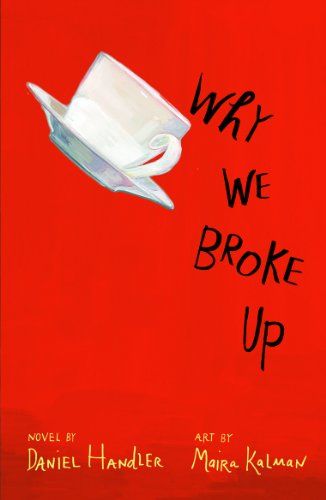 9781405261357: Why We Broke Up