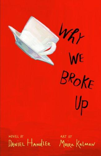 9781405261357: Why We Broke Up