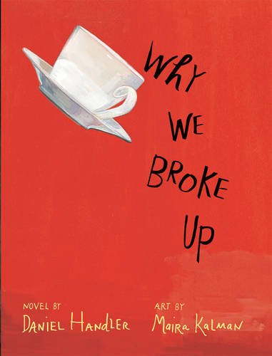 9781405261364: Why We Broke Up