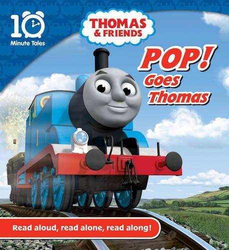 9781405262279: POP! Goes Thomas (10 Minute Tales)