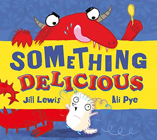 9781405262385: Something Delicious (The Little Somethings)