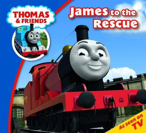 9781405262989: Thomas & Friends James to the Rescue (Thomas Story Time)