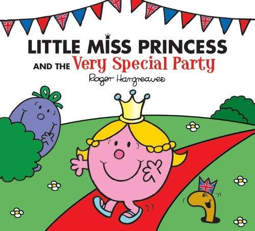 9781405264600: Little Miss Princess and the Very Special Party (Mr. Men & Little Miss Magic)