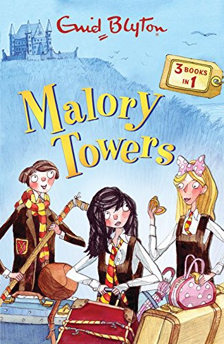 Early Years at Malory Towers (Malory Towers: enid blyton