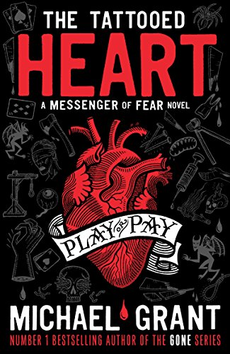 9781405265188: The Tattooed Heart: A Messenger of Fear Novel