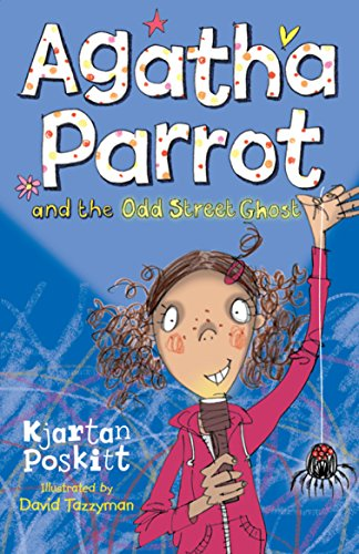 9781405265751: Agatha Parrot and the Odd Street Ghost