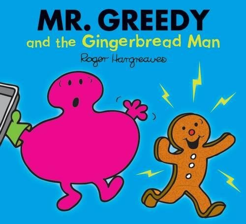 9781405265911: Mr. Greedy and the Gingerbread Man (Mr. Men Glitter Storybook)
