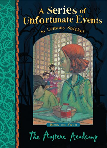 9781405266116: The Austere Academy (A Series of Unfortunate Events)