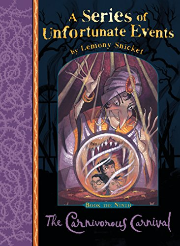 9781405266147: The Carnivorous Carnival (Series of Unfortunate Events)