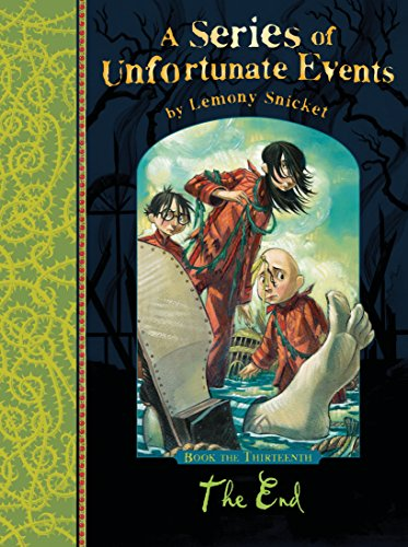 9781405266185: The End (A Series of Unfortunate Events)
