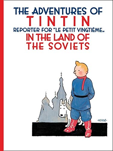 Tintin in the Land of the Soviets: Herge