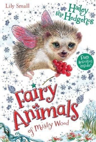 9781405266604: Hailey the Hedgehog (Fairy Animals of Misty Wood)