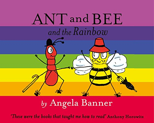 Ant and Bee and the Rainbow (Ant: Banner, Angela