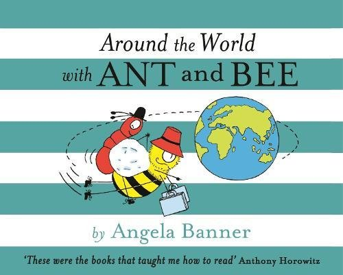 9781405266765: Around the World with Ant and Bee (Ant & Bee)