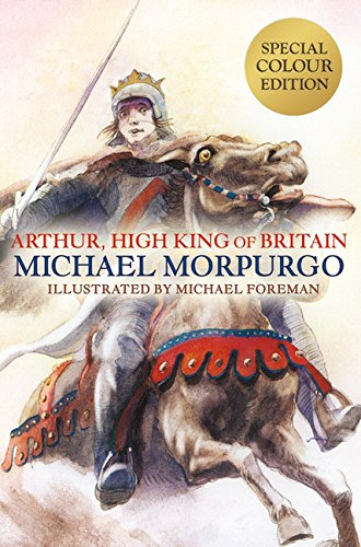 9781405266925: Arthur, High King of Britain
