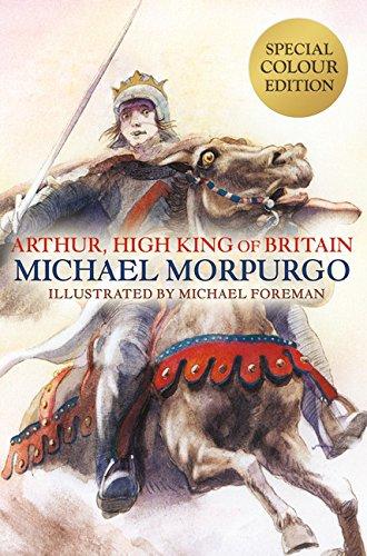 9781405266925: Arthur, High King of Britain