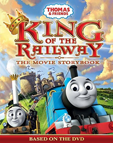 9781405267243: Thomas & Friends: King of the Railway- The Movie Storybook